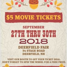 Purchase $5 Movie Tickets at the Deerfield Fair, Sept. 27 – Sept. 30!